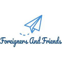Foreigners And Friends
